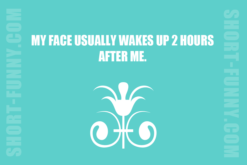 Funny Morning Looks Explanation