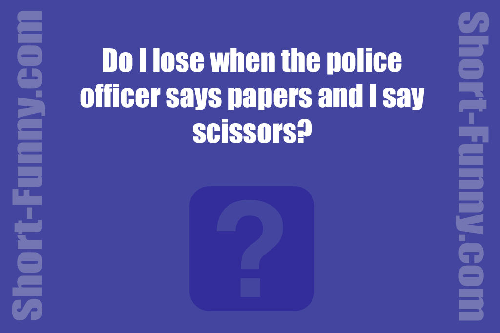 Hilarious Police Suggestion
